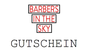 Barbers In The Sky Gutschein 25€